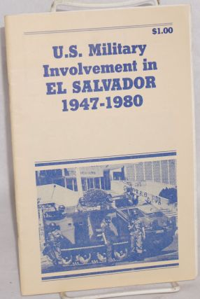 U.S. military involvement in El Salvador, 1947 - 1980