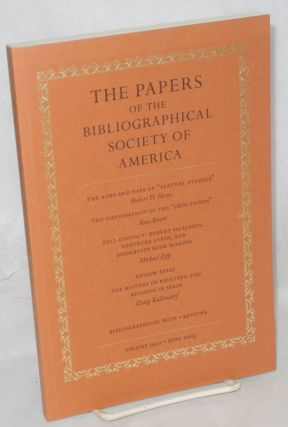 The papers of the bibliographical society of America, vol. 99:2: Full contact; Robert McAlmon,...
