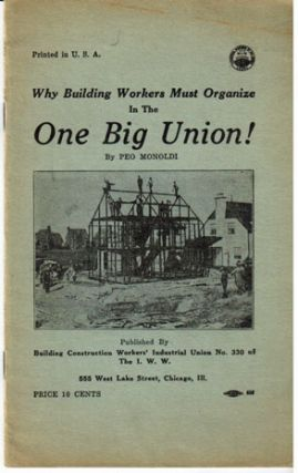 Why building workers must organize in the One Big Union!