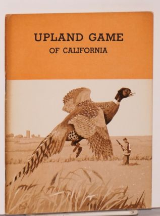 Upland Game of California. Donald D. McLean