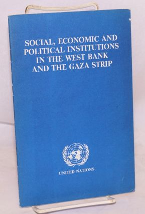 Social, economic and political institutions in the west bank and the Gaza strip prepared for, and...