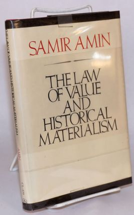 The law of value and historical materialism. Samir Amin