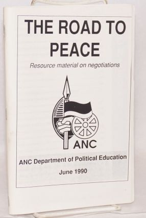 The road to peace; resource material on negotiations