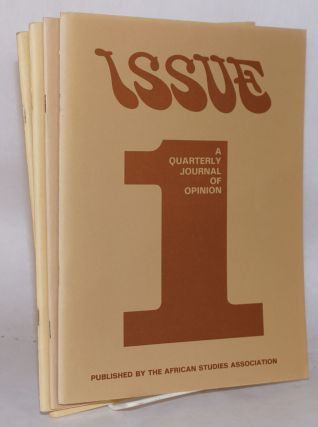 Issue; a quarterly journal of Africanist opinion; volume V, numbers 1-4, spring, summer, fall,...
