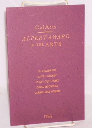 CalArts presents the Alpert Awards in the Arts; 1996 Su Friedrich, Anne LeBaron, Suzan-Lori...
