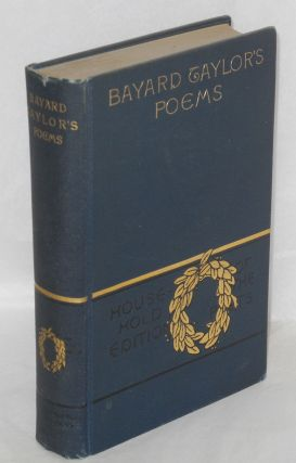 The poetical works of Bayard Taylor; household edition with illustrations. Bayard Taylor