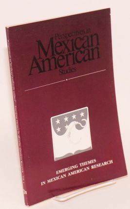 Perspectives in Mexican American Studies; vol. 4, 1993; Emerging themes in Mexican American...