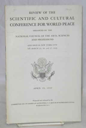 Review of the Scientific and Cultural Conference for World Peace, arranged by the National...