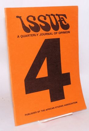 Issue; a quarterly journal of Africanist opinion; volume VII number 4, winter 1977