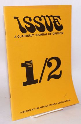 Issue; a quarterly journal of Africanist opinion; volume X numbers 1/2, spring/summer 1980