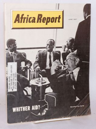 Africa report: vol. 12, no. 6, June 1967: Whither AID?