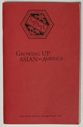 Growing up Asian in America; Asian Pacific Heritage Month 1995