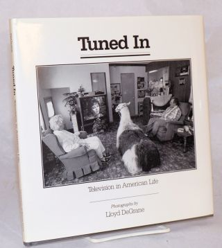 Tuned in: television in American life, with an introduction by William Brasher and a foreward by...