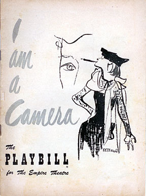 I Am a Camera: [playbill] a play in three acts adapted from the Berlin Stories of Christopher Isherwood; Original production Playbill
