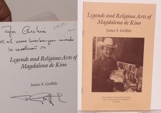 Legends and religious arts of Magdalena de Kino. James S. Griffith
