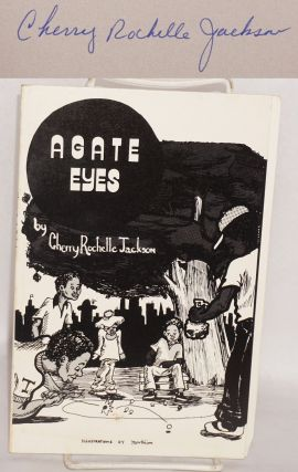 Agate eyes; illustrations by Morbiim. Cherry Rochelle Jackson