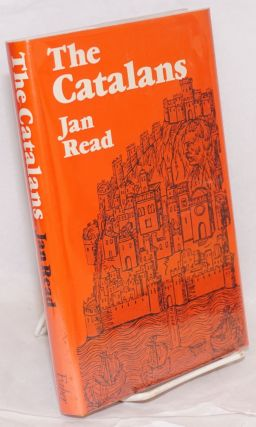 The Catalans. Jan Read