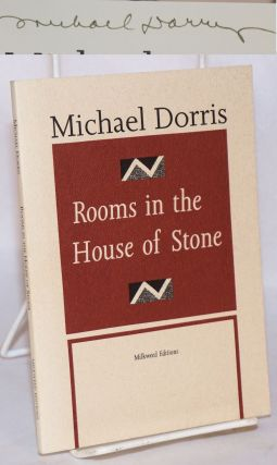 Rooms in the House of Stone. Michael Dorris.