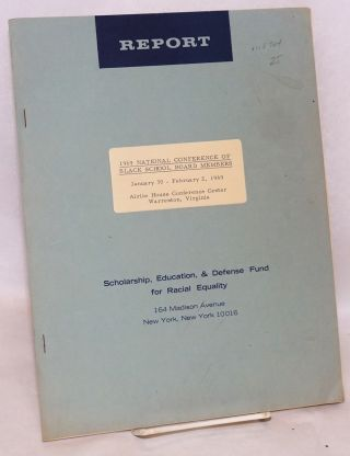 Report on 1969 National Conference of Black School Board Members; January 30 - February 2, 1969,...