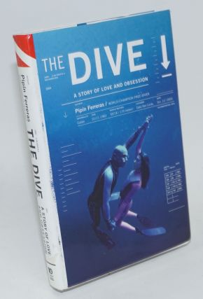 The dive; a story of love and obsession. Pipín Ferreras, Linda Robertson
