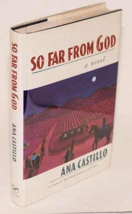 So far from God; a novel. Ana Castillo