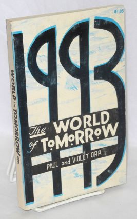 1993; the world of tomorrow, timely look into the future. Paul Orr, Violet Orr