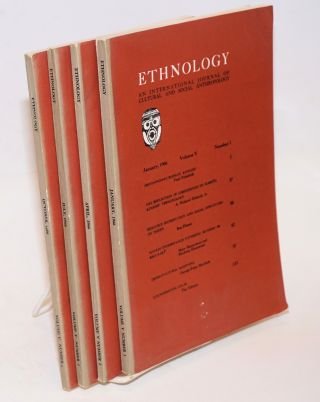 Ethnology: an international journal of cultural and social anthropology; volume V, numbers 1 - 4...