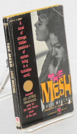 The mesh. Lucie Marchal, Virgilia Peterson