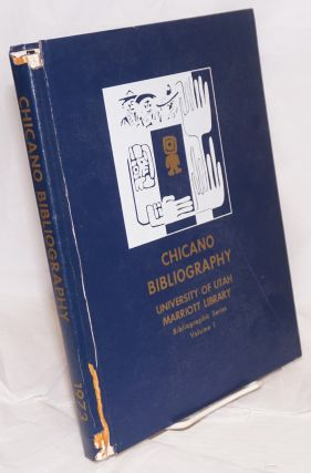 Chicano Bibliography: University of Utah, Marriott Library