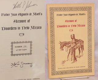 Father Agustín de Mortí's account of disorders in New Mexico, 1778. Juan Agustín de...