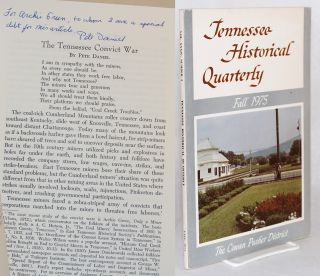 Tennessee Historical Quarterly; volume xxxiv, number 3, Fall 1975; The Tennessee Convict War and...