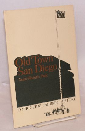Old Town San Diego State Historic Park; tour guide and brief history. Alex Eng, designer and