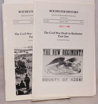 Rochester history; volume LIII, numbers 1 and 2, Winter and Spring 1991; the Civil War draft in...