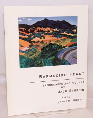 Barmecide feast: landscapes and figures by Jack Stuppin, text by Fitz Gibbon. Jack Stuppin