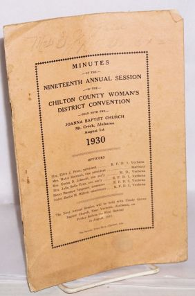 Minutes of the nineteenth annual session of the Chilton County District Baptist Women's...