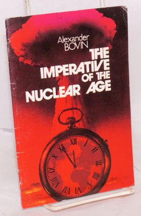 The imperative of the nuclear age. Alexander Bovin