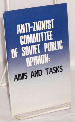 Anti-Zionist Committee of Soviet Public Opinion: aims and tasks
