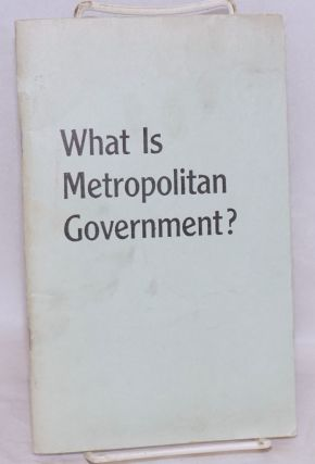What is metropolitan government? E. G. Grace