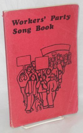 Workers' Party song book. Democratic Workers Party