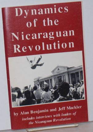 Dynamics of the Nicaraguan revolution. Includes interviews with leaders of the Nicaraguan...