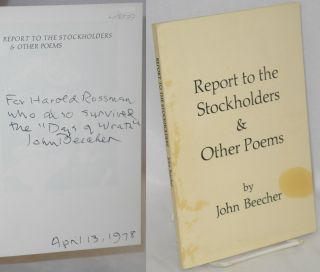 Report to the stockholders and other poems: 1932 - 1962. John Beecher