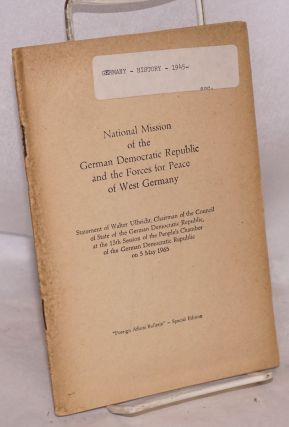 National mission of the German Democratic Republic and the forces for peace West Germany