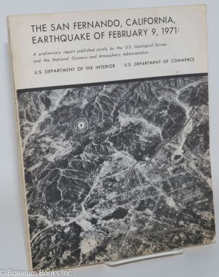 The San Fernando, California, earthquake of February 9, 1971: a preliminary report; geological...