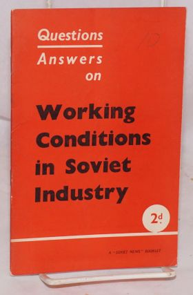 Working conditions in Soviet industry questions and answers