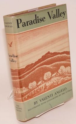 Paradise valley; illustrated with lithographs by the author. Valenti Angelo