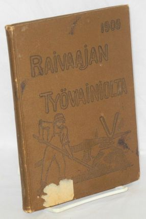 Raivaajan työvainiolta. [From the pioneer's workfield] Volume V