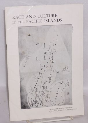 Race and culture in the Pacific Islands. R. M. Ariss, curator of Anthropology