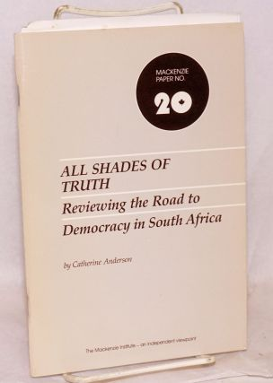 All shades of truth; reviewing the road to democracy in South Africa. Catherine Anderson