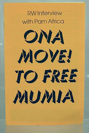 On a move! To free Mumia: RW interview with Pam Africa; reprint from the Revolutionary Worker