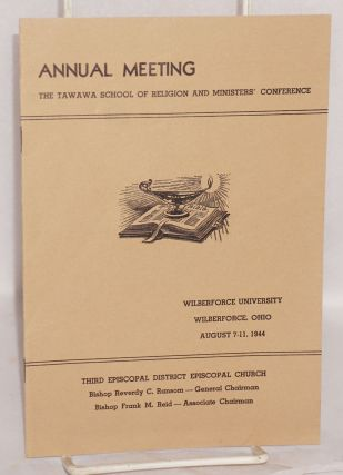 Annual meeting; the Tawawa School of Religion and Ministers' Conference, Wilberforce University,...